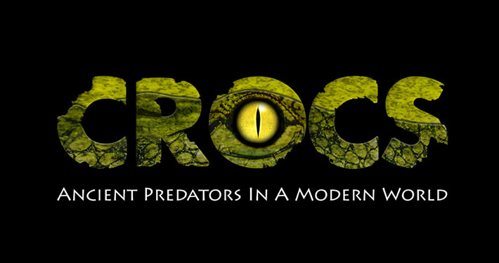 Crocs - Ancient Predators in a Modern World by Peeling Productions